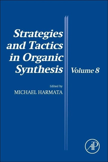 Strategies and Tactics in Organic Synthesis 08, Michael Harmata, Buch, Englisch