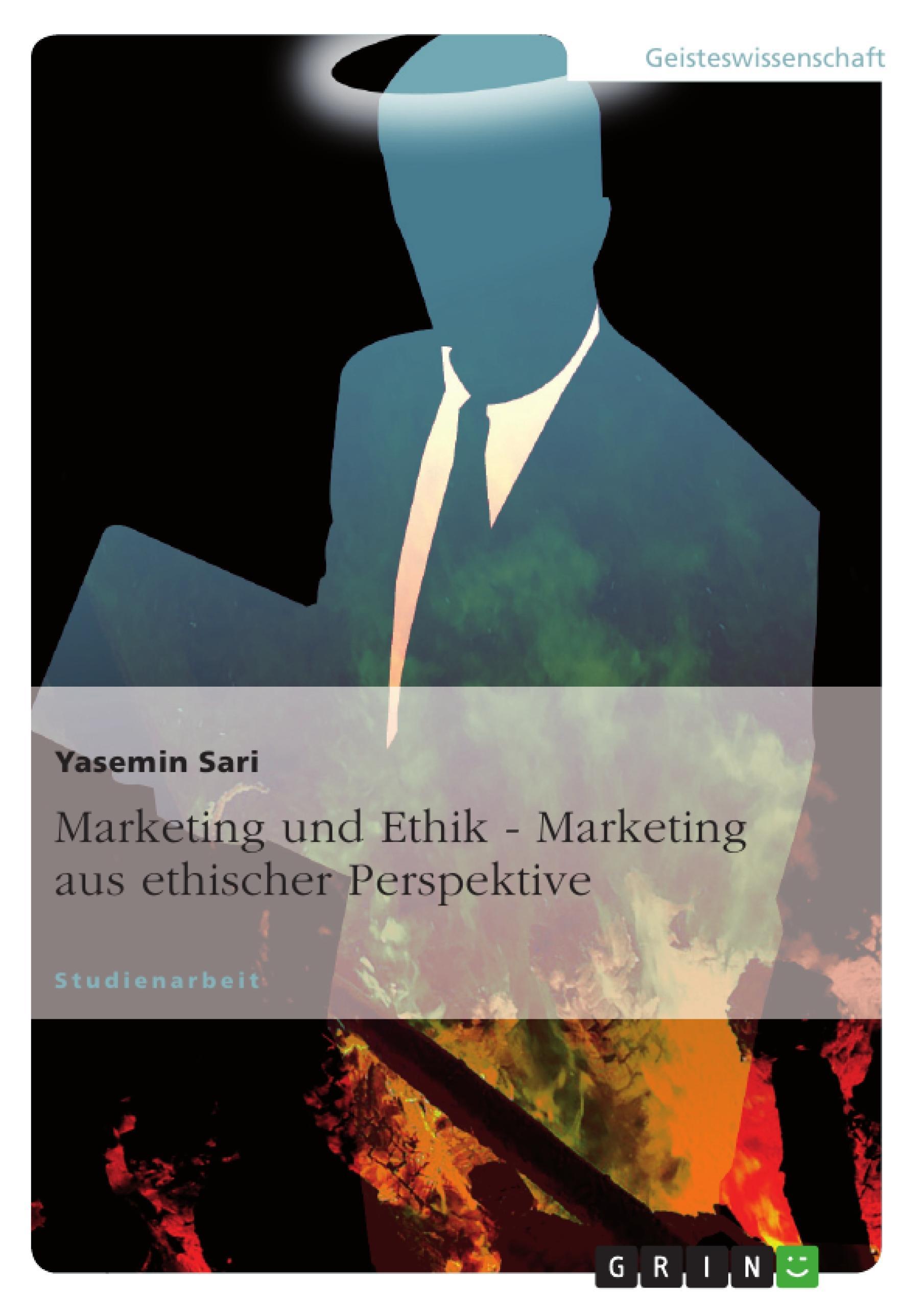 Marketing und Ethik - Marketing aus ethischer Perspektive  Yasemin Sari  Taschenbuch  Deutsch  2010 - Sari, Yasemin