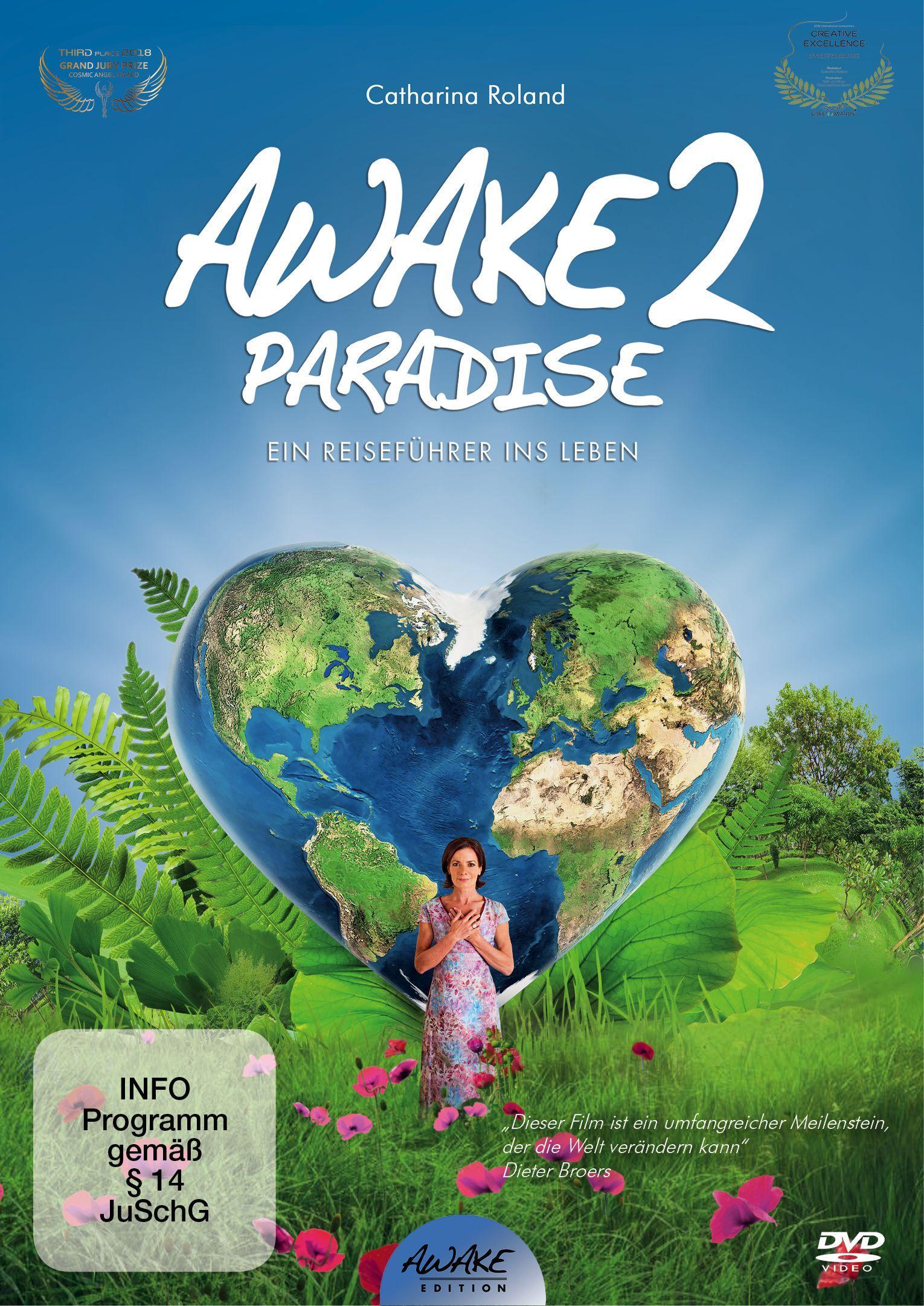 AWAKE2PARADISE  Ein Reiseführer ins Leben  Catharina Roland  DVD  Deutsch  2018