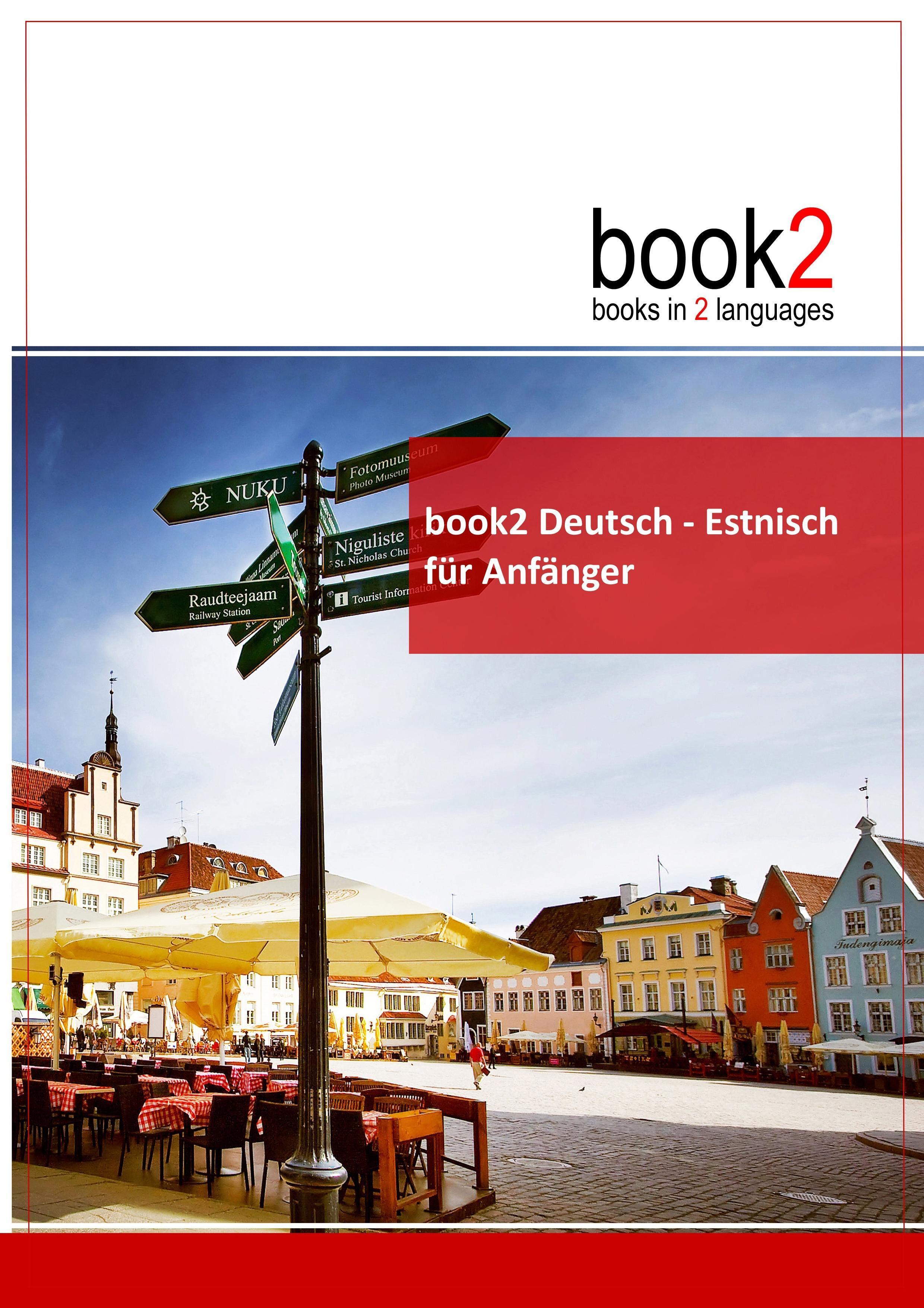 book2 Deutsch - Estnisch für Anfänger  Ein Buch in 2 Sprachen  Johannes Schumann  Taschenbuch  Paperback  Deutsch  2017 - Schumann, Johannes