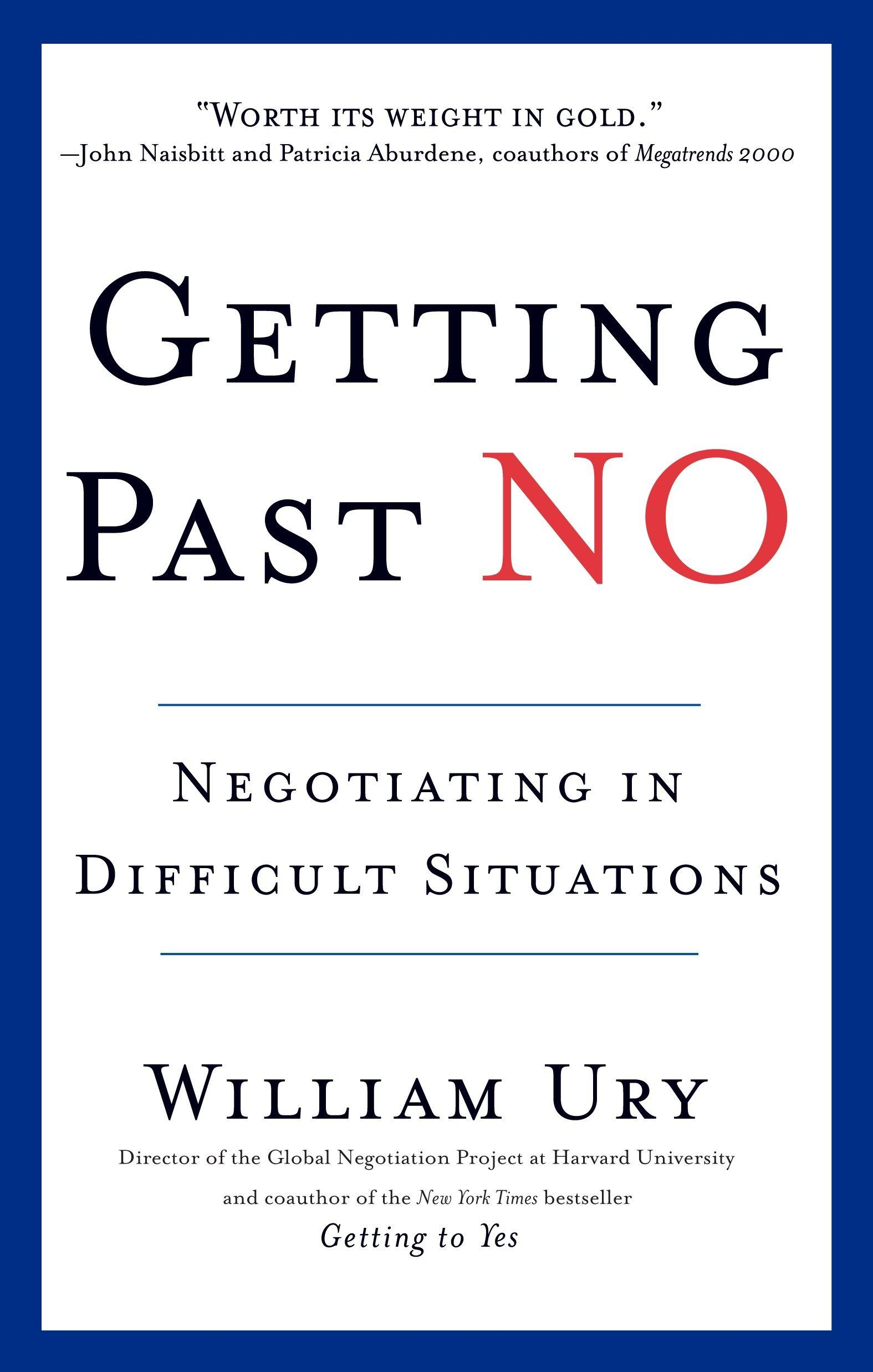 Getting Past No  Negotiating in Diffcult Situations  William Ury  Taschenbuch  Englisch  2003