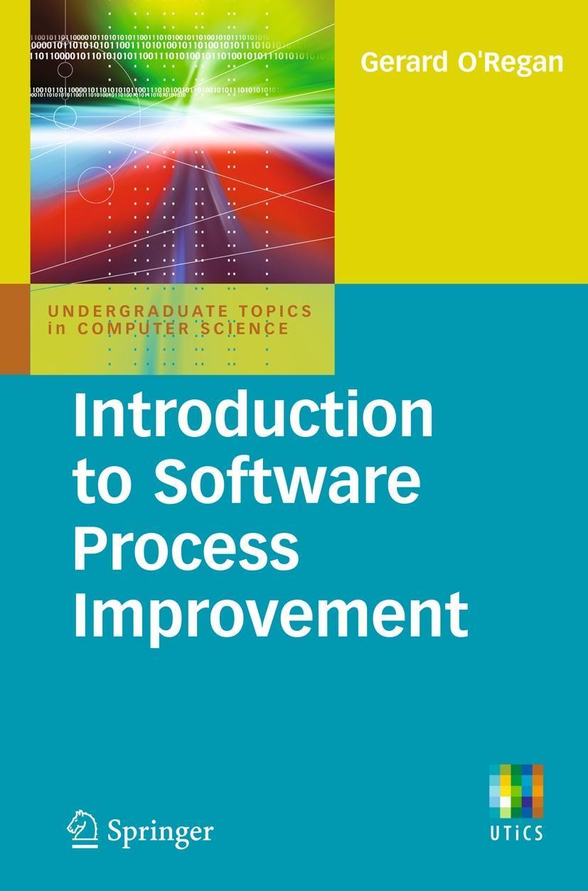 Introduction to Software Process Improvement Gerard O'Regan Taschenbuch Englisch
