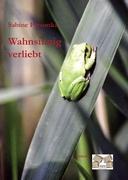 Wahnsinnig verliebt  Sabine Parsunka  Buch  HC gerader Rücken kaschiert  Deutsch  2010 - Parsunka, Sabine