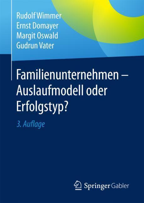 Familienunternehmen - Auslaufmodell oder Erfolgstyp? Rudolf Wimmer Buch Book