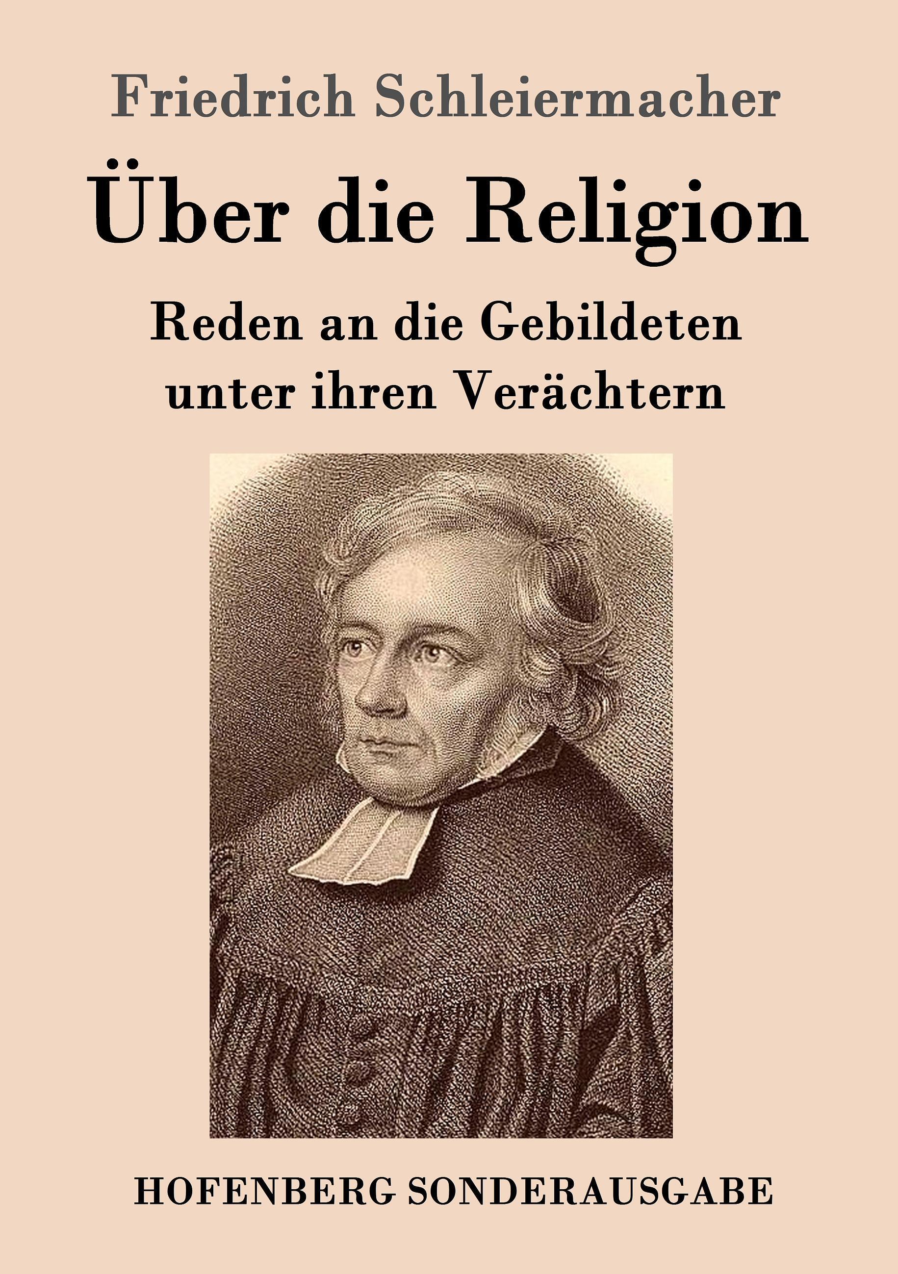 Über die Religion  Reden an die Gebildeten unter ihren Verächtern  Friedrich Schleiermacher  Taschenbuch  Paperback  Deutsch  2016 - Schleiermacher, Friedrich