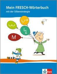 Mein FRESCH Wörterbuch  1.-4. Schuljahr mit Rechtschreibstrategien  Taschenbuch  Deutsch  2013