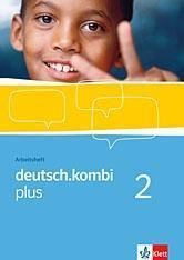 deutsch.kombi PLUS 2. Allgemeine Ausgabe für differenzierende Schulen. Arbeitsheft 6. Klasse  Broschüre  Deutsch  2011