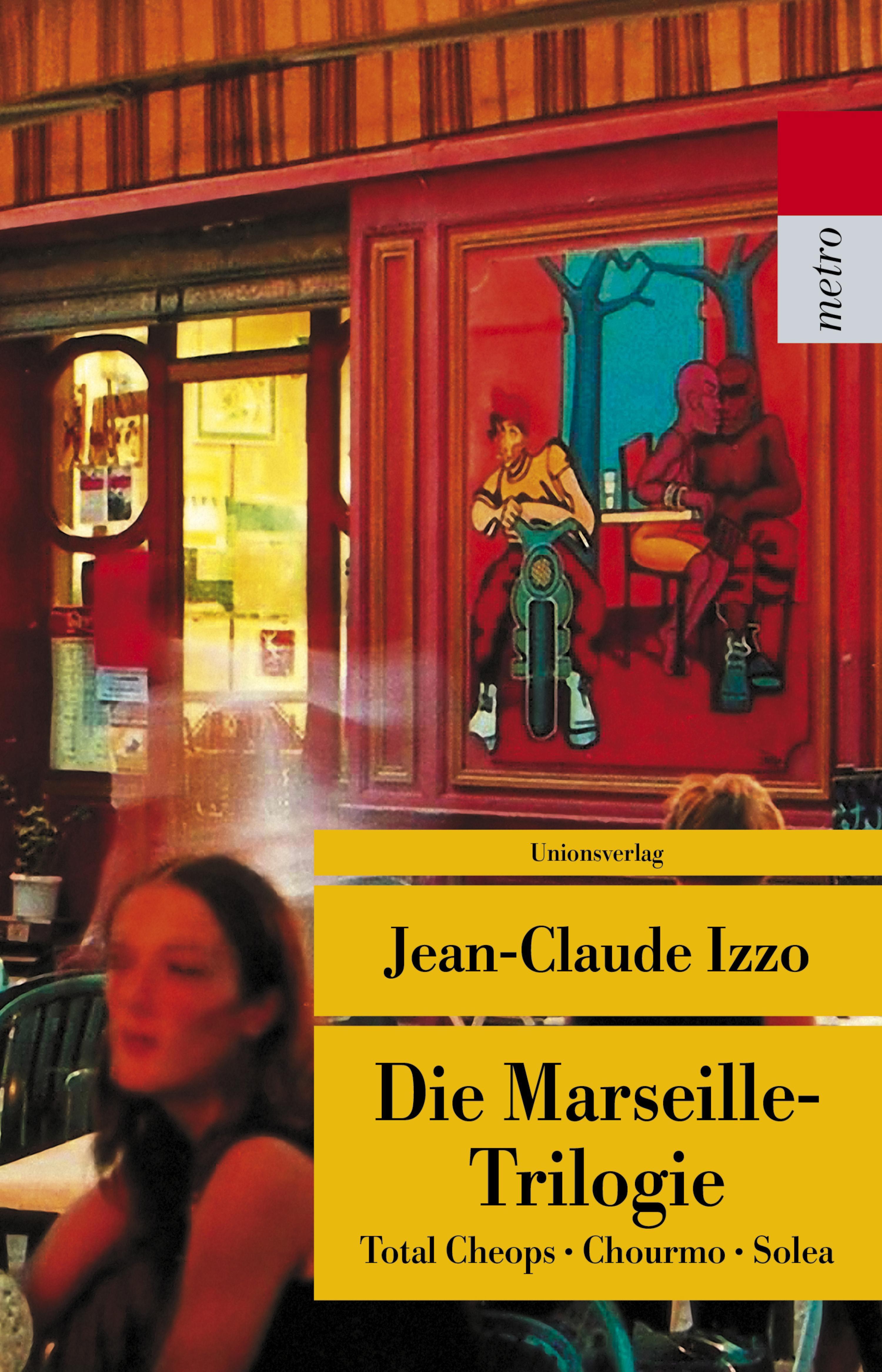 Die-Marseille-Trilogie-Total-Cheops-Chourmo-Solea-Jean-Claude-Izzo-Taschenbuch