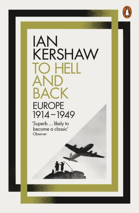 To Hell and Back  Europe, 1914-1949  Ian Kershaw  Taschenbuch  Englisch  2016