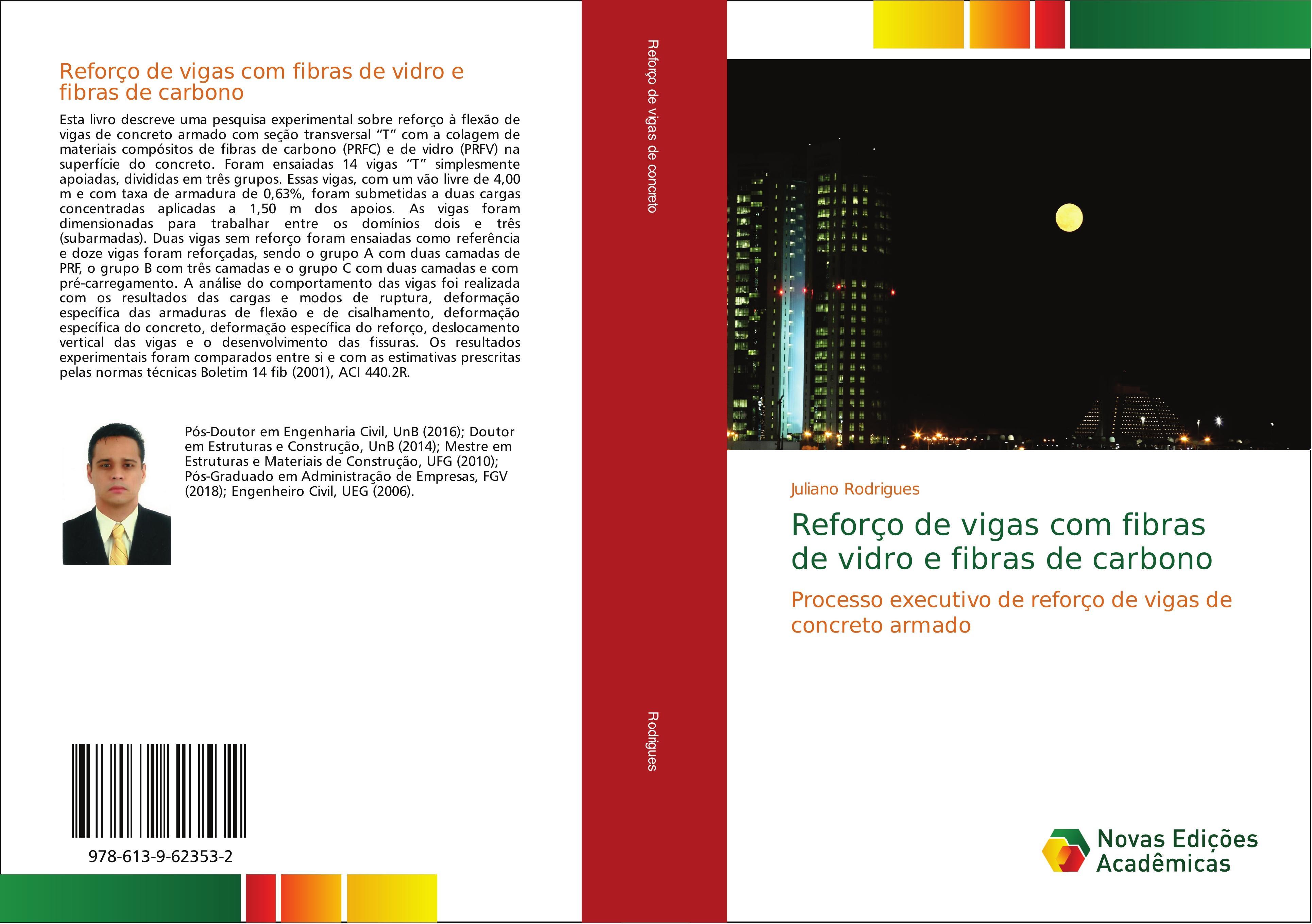Reforço de vigas com fibras de vidro e fibras de carbono  Juliano Rodrigues  Taschenbuch  Portugiesisch  2018 - Rodrigues, Juliano