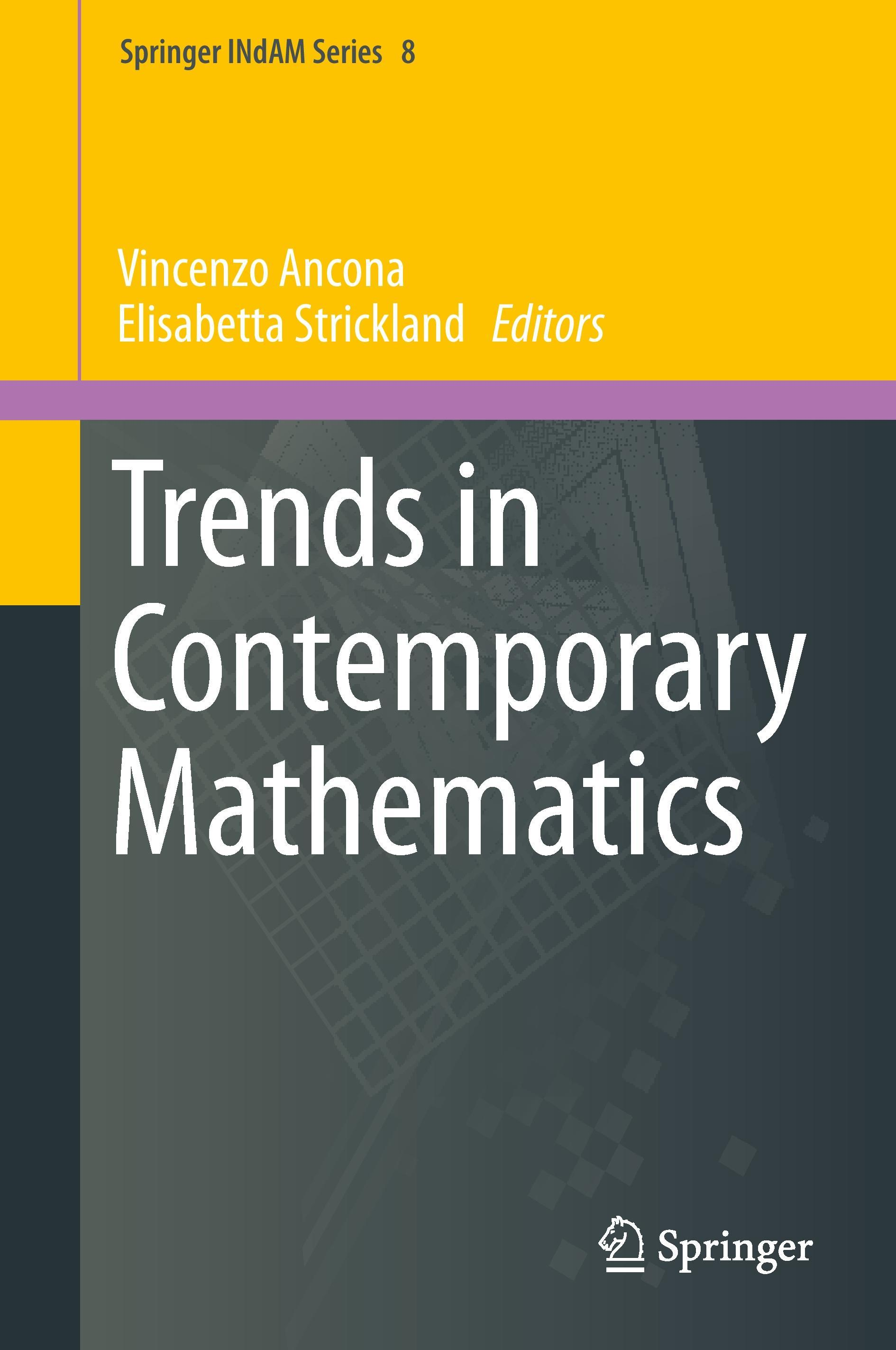 Trends in Contemporary Mathematics Vincenzo Ancona Buch Springer INdAM Series