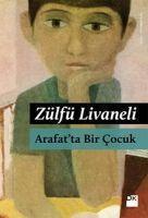 Arafatta Bir Cocuk  Zülfü Livaneli  Taschenbuch  Türkisch  2018