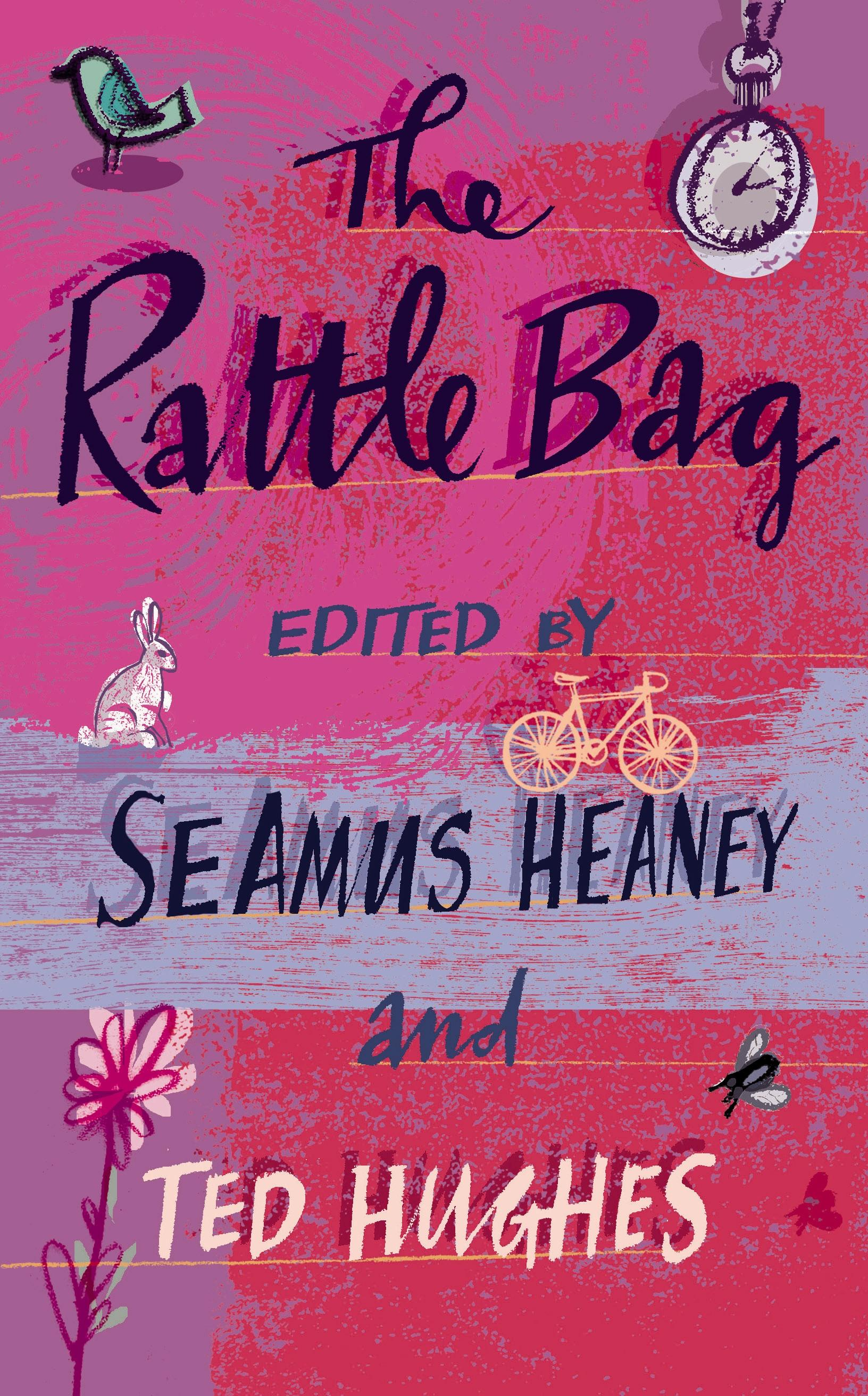 The Rattle Bag An Anthology of Poetry Ted Hughes Taschenbuch Englisch 2005