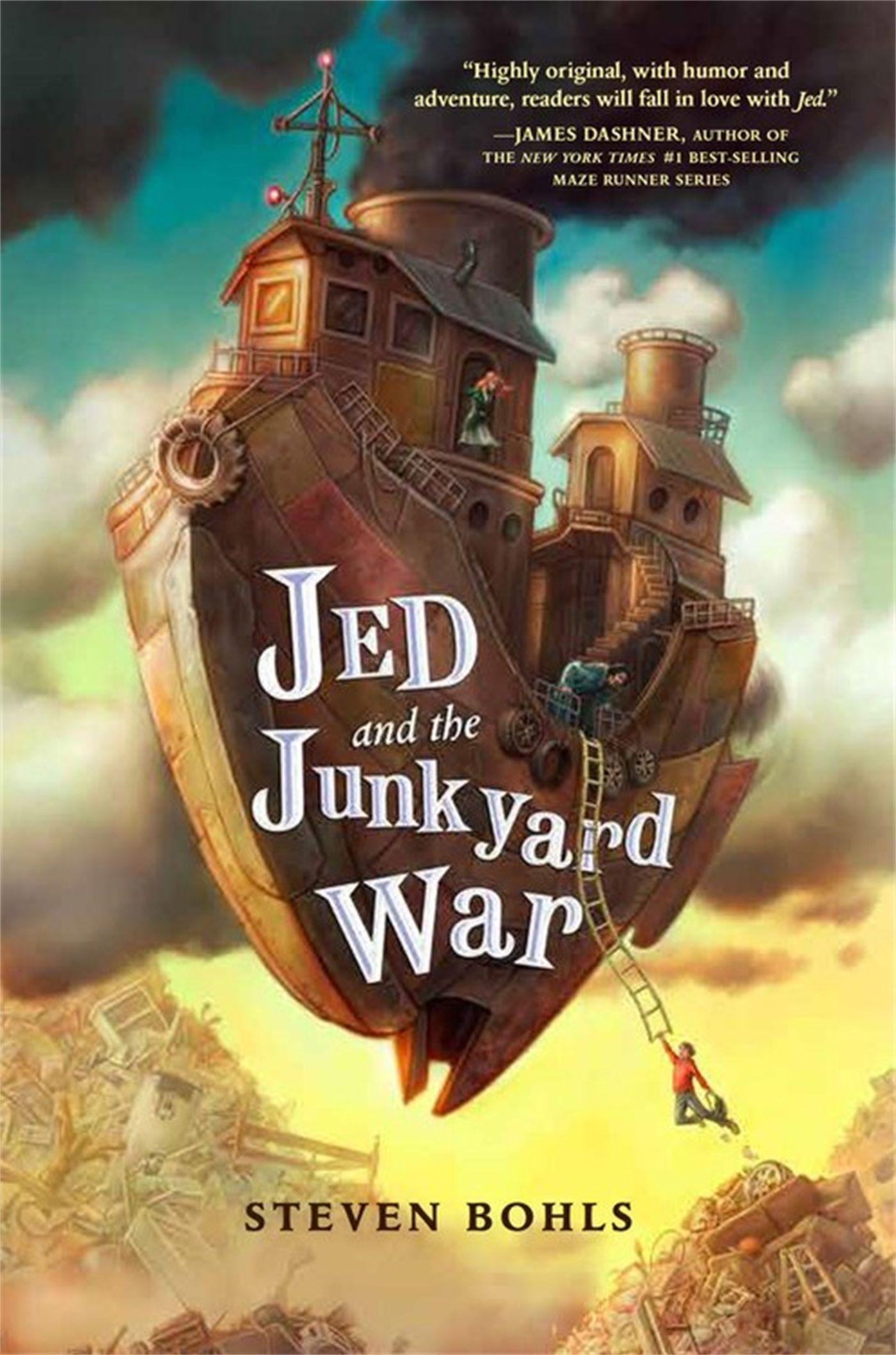 Jed & The Junkyard War Von Steven Bohls