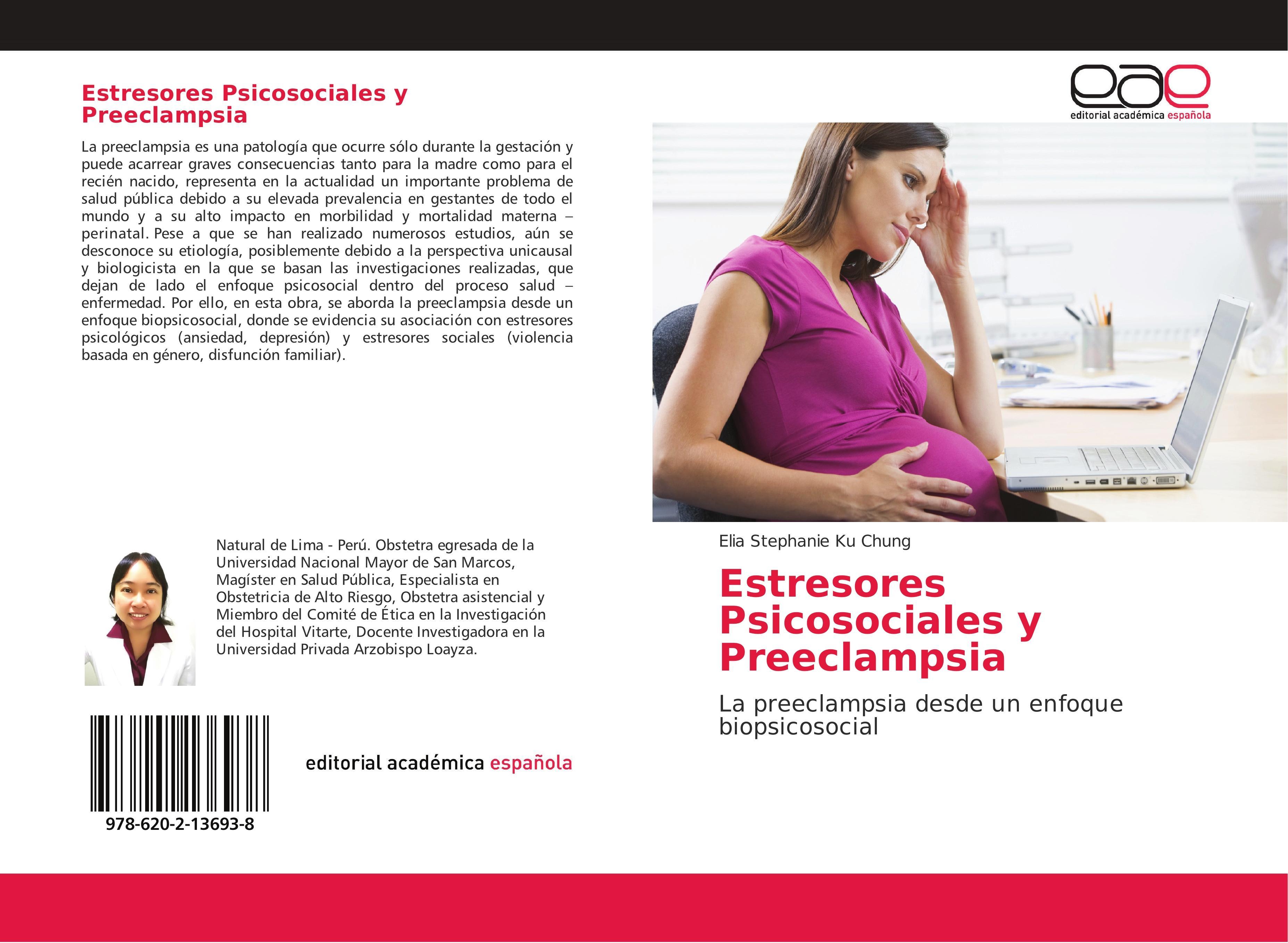 Estresores Psicosociales y Preeclampsia  Elia Stephanie Ku Chung  Taschenbuch  Spanisch  2018 - Ku Chung, Elia Stephanie