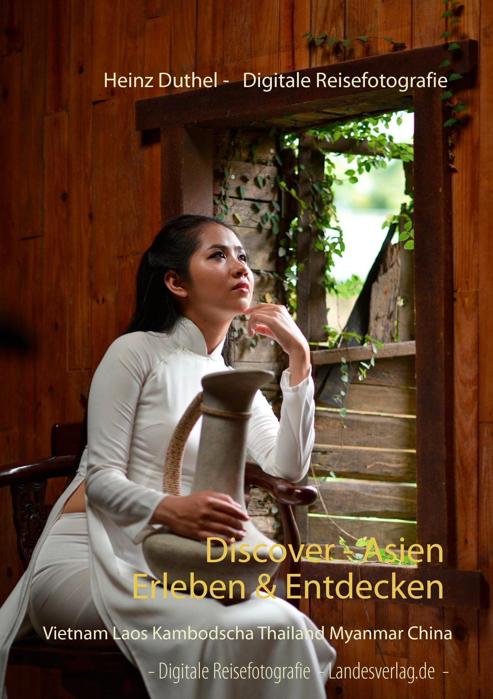 Discover - Asien erleben & entdecken Heinz Duthel Taschenbuch Paperback Deutsch