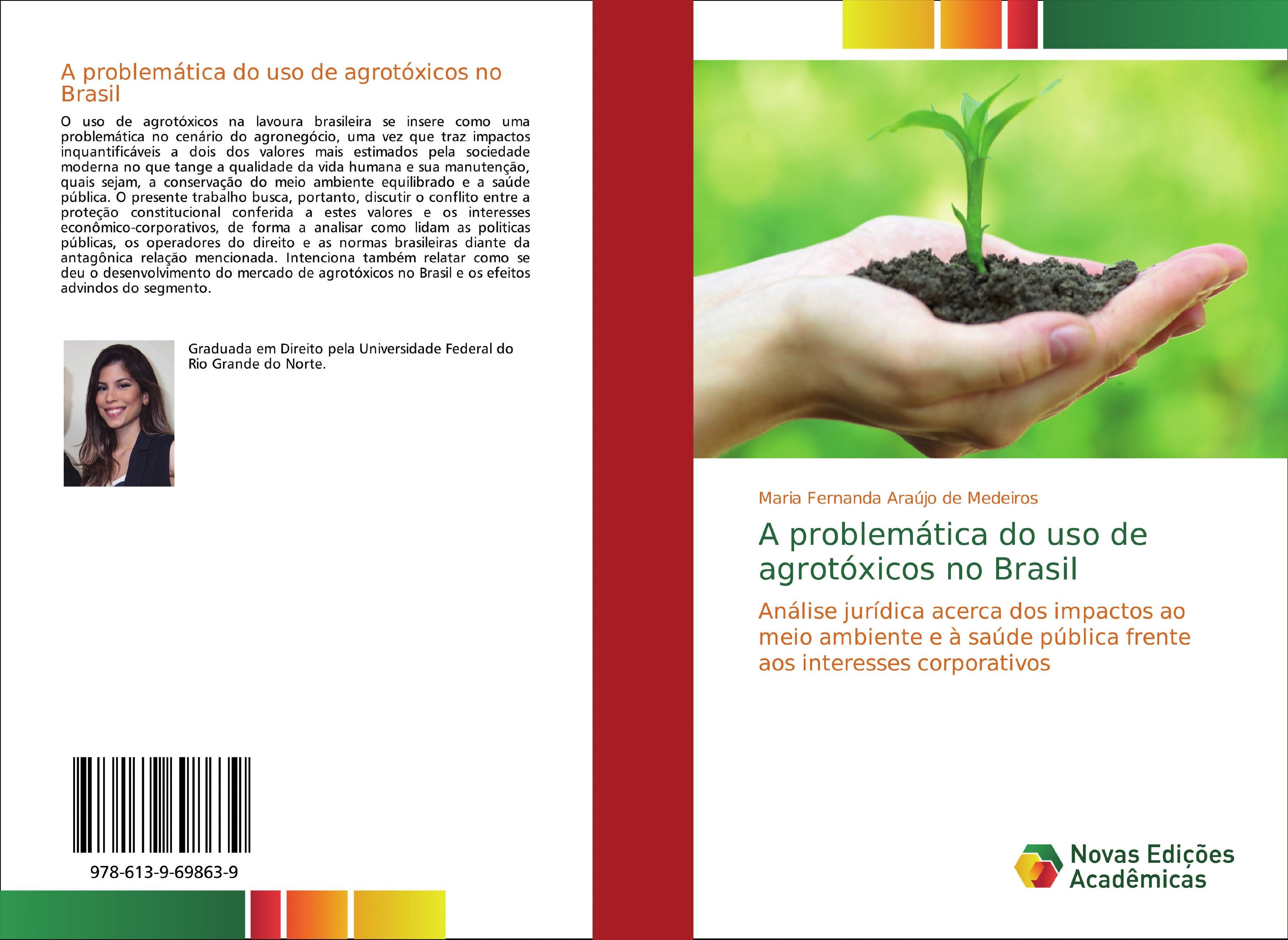 A problemática do uso de agrotóxicos no Brasil  Maria Fernanda Araújo de Medeiros  Taschenbuch  Portugiesisch  2018 - Araújo de Medeiros, Maria Fernanda