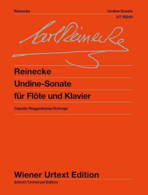 Undine  Sonate für Flöte und Klavier. op. 167. Flöte und Klavier.  Irmlind Capelle  Taschenbuch  (Rückendrahtheftung)  Deutsch  2009 - Capelle, Irmlind