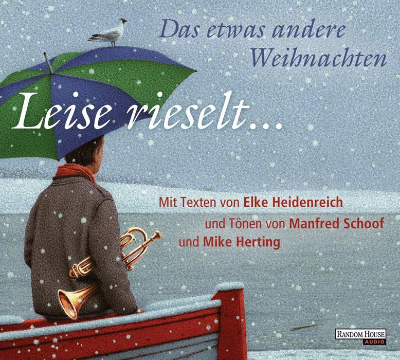 Leise rieselt ... - Das etwas andere Weihnachten Elke Heidenreich Audio-CD 2011