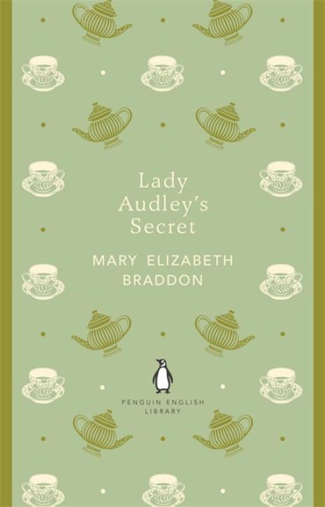 Lady Audley's Secret  Mary Elizabeth Braddon  Taschenbuch  Penguin English Library  Englisch  2012 - Braddon, Mary Elizabeth