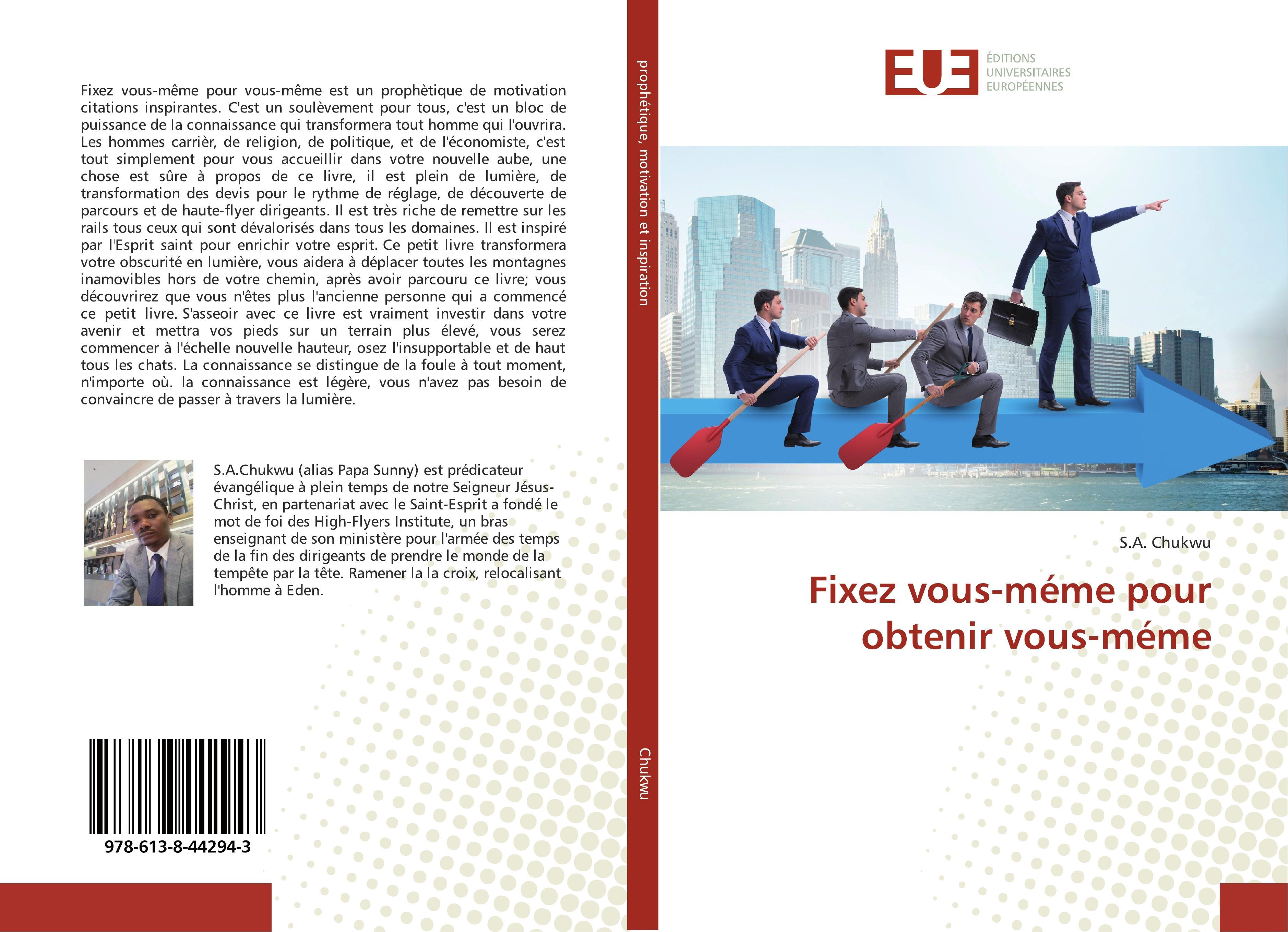 Fixez vous-méme pour obtenir vous-méme  S. A. Chukwu  Taschenbuch  Paperback  Französisch  2019 - Chukwu, S. A.