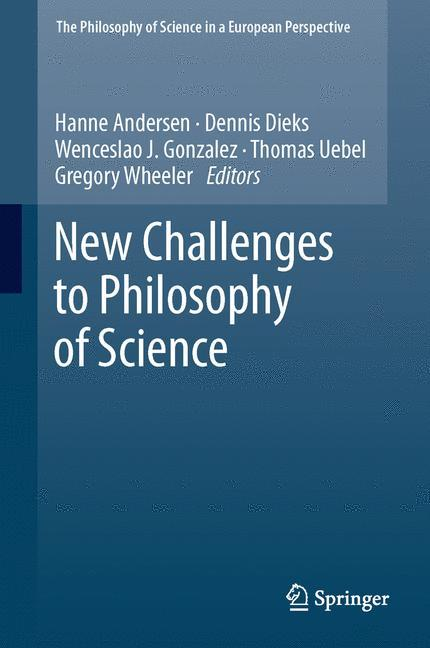 New Challenges to Philosophy of Science, Gregory Wheeler, Buch, Book, Englisch