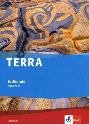 TERRA Erdkunde Räume und Strukturen. Schülerbuch Oberstufe Ausgabe N.  Buch  Deutsch  2011