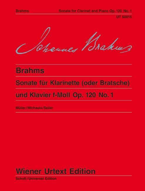 Sonate für Klarinette (oder Bratsche) und Klavier f-Moll Op. 120 No. 1  Nach der Stichvorlage und der Originalausgabe. op. 120/1. Klarinette (Bratsche) und Klavier  Hans-Christian Müller  Buch - Müller, Hans-Christian