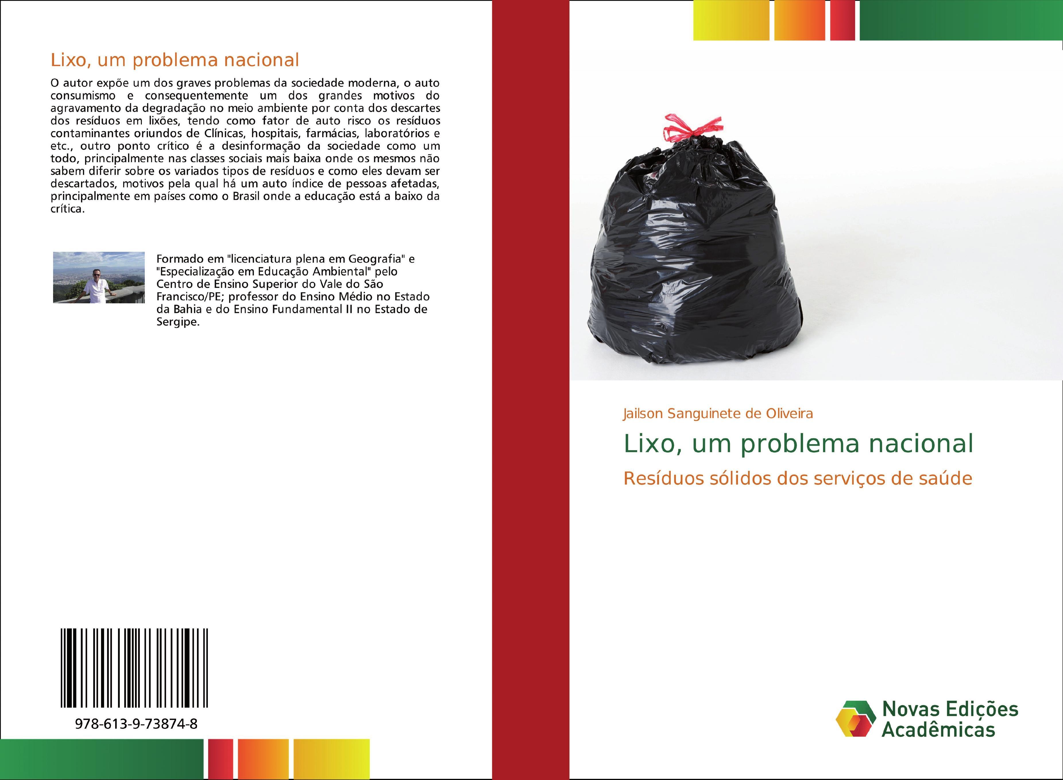 Lixo, um problema nacional  Resíduos sólidos dos serviços de saúde  Jailson Sanguinete de Oliveira  Taschenbuch  Paperback  Portugiesisch  2019 - Sanguinete de Oliveira, Jailson