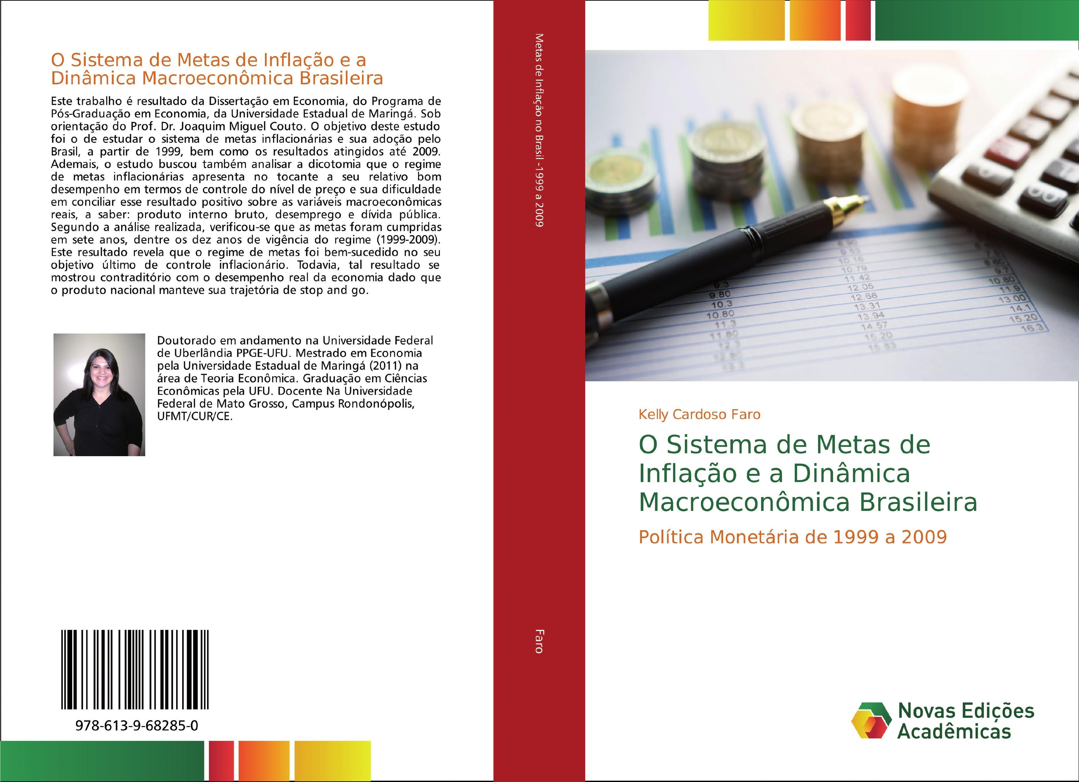 O Sistema de Metas de Inflação e a Dinâmica Macroeconômica Brasileira  Kelly Cardoso Faro  Taschenbuch  Portugiesisch  2018 - Faro, Kelly Cardoso