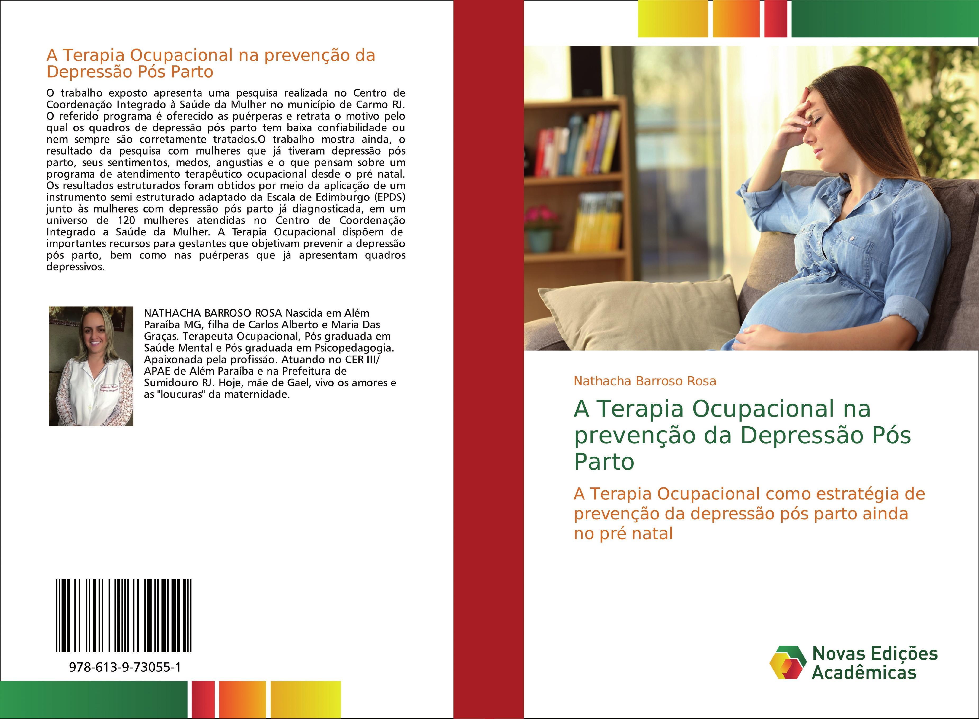A Terapia Ocupacional na prevenção da Depressão Pós Parto  Nathacha Barroso Rosa  Taschenbuch  Portugiesisch  2018 - Barroso Rosa, Nathacha