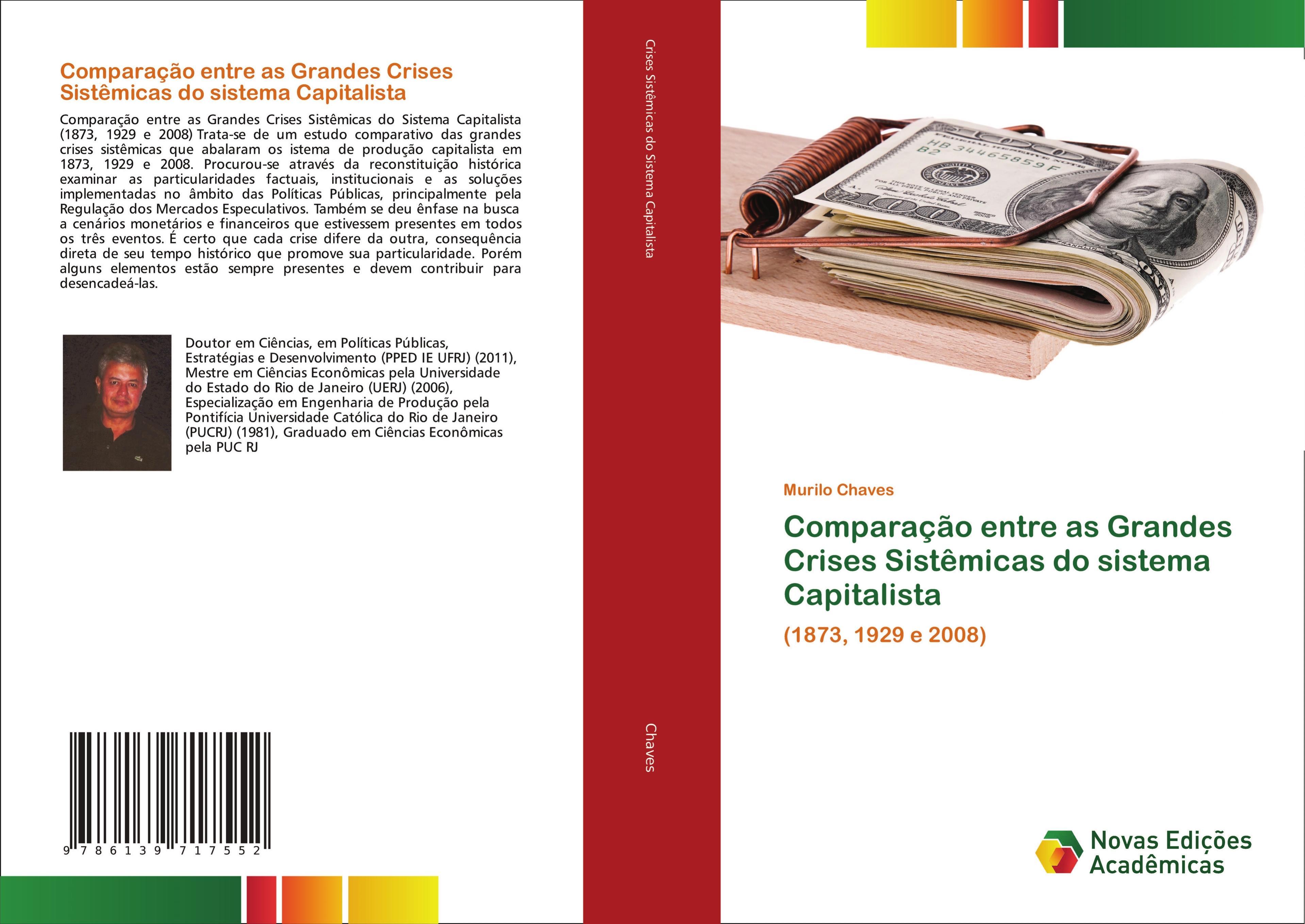 Comparação entre as Grandes Crises Sistêmicas do sistema Capitalista  Murilo Chaves  Taschenbuch  Portugiesisch  2018 - Chaves, Murilo