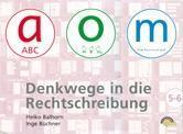 a-o-m 5/6. Schülerarbeitsmappe. Denkwege in die Rechtschreibung  Heiko Balhorn (u. a.)  Mappe  Deutsch  2005 - Balhorn, Heiko