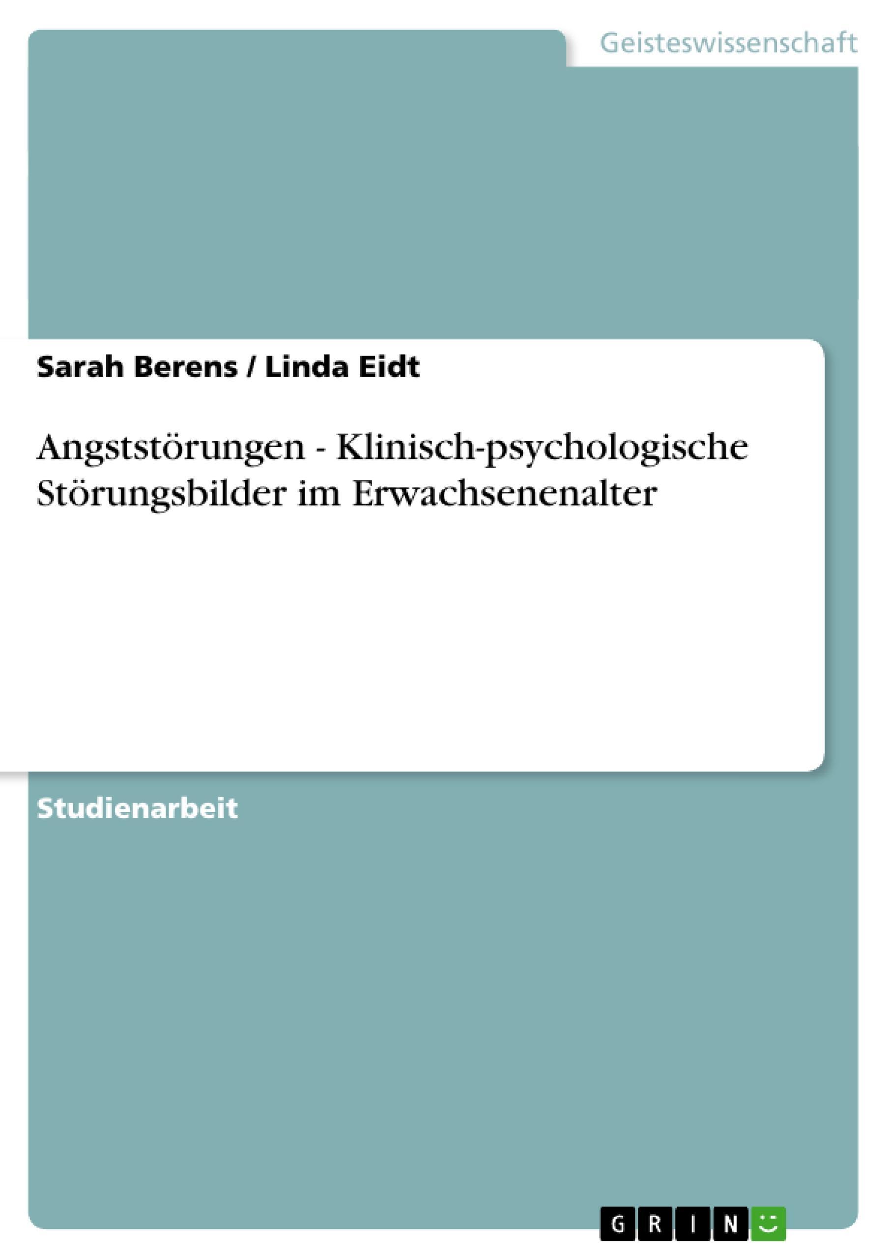 Angststörungen - Klinisch-psychologische Störungsbilder im Erwachsenenalter  Linda Eidt  Taschenbuch  Deutsch  2010 - Eidt, Linda
