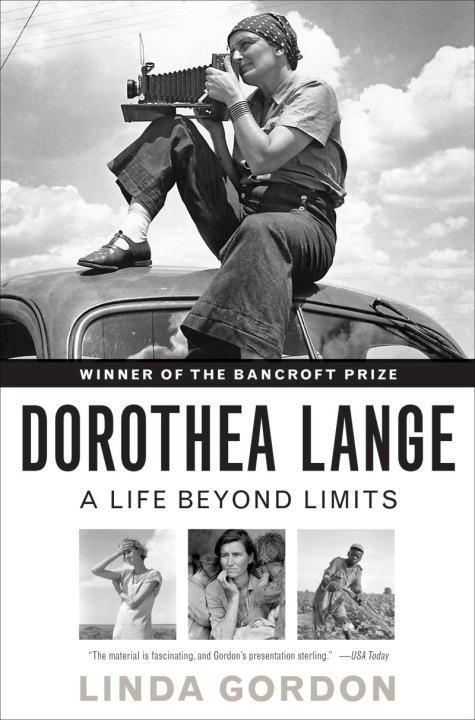 Dorothea Lange  A Life Beyond Limits  Linda Gordon  Taschenbuch  Englisch  2011 - Gordon, Linda