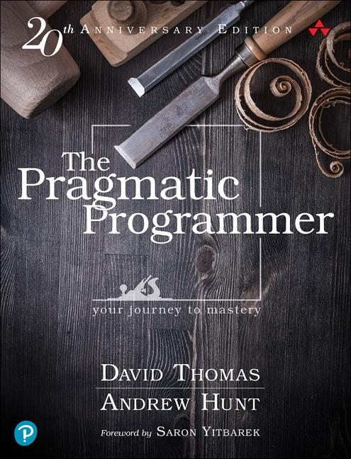The Pragmatic Programmer: journey to mastery, 20th Anniversary Edition, 2/e  your journey to mastery, 20th Anniversary Edition  David Thomas  Buch  Englisch  2019