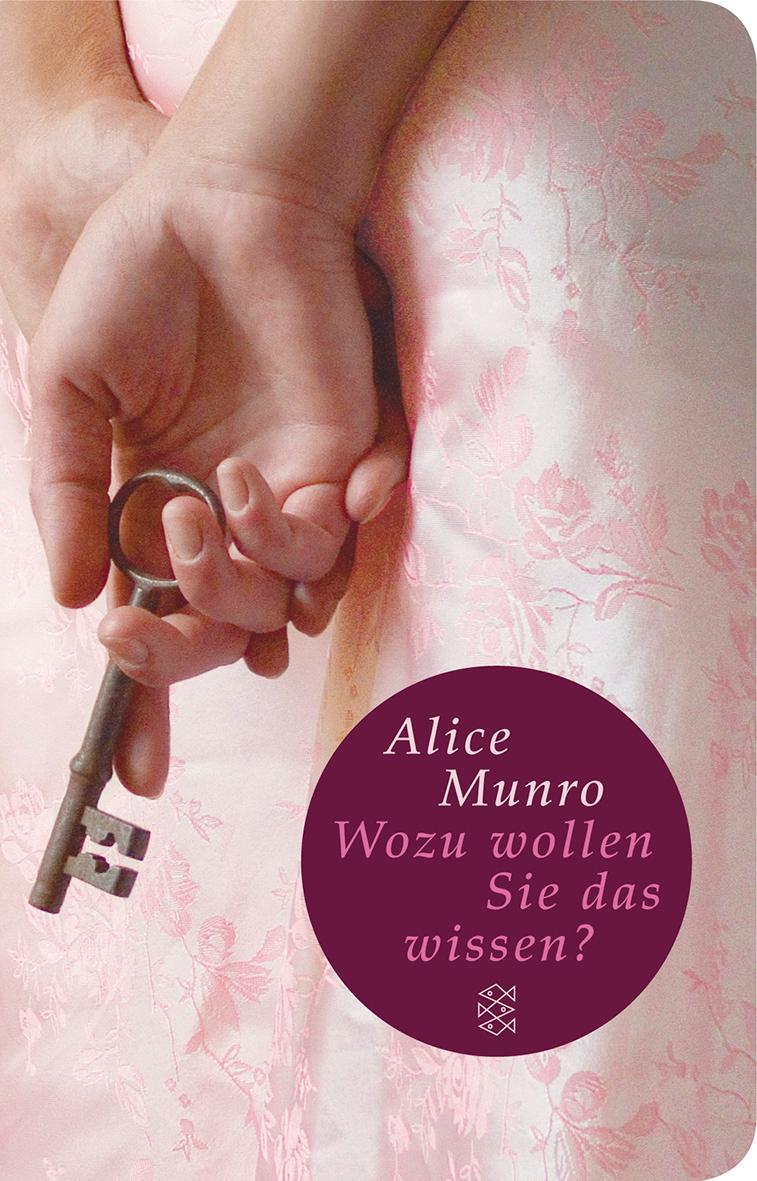 Wozu wollen Sie das wissen? Elf Geschichten aus meiner Familie Alice Munro Buch