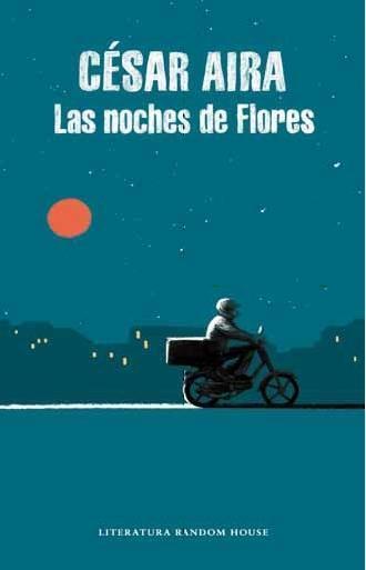 Las noches de flores  César Aira  Taschenbuch  Spanisch  2016 - Aira, César