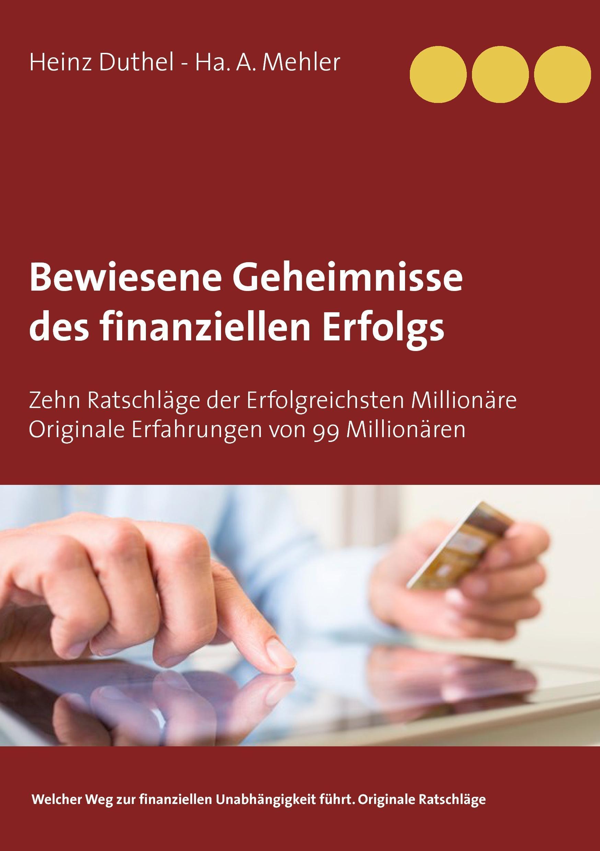 Bewiesene Geheimnisse des finanziellen Erfolgs Heinz Duthel Taschenbuch Deutsch
