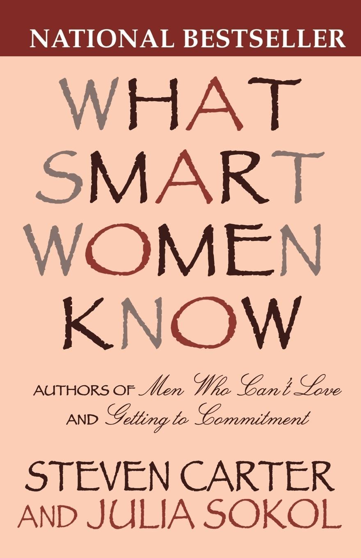 What Smart Women Know, 10th Anniversary Edition  Julia Sokol  Taschenbuch  Paperback  Englisch  2000 - Sokol, Julia