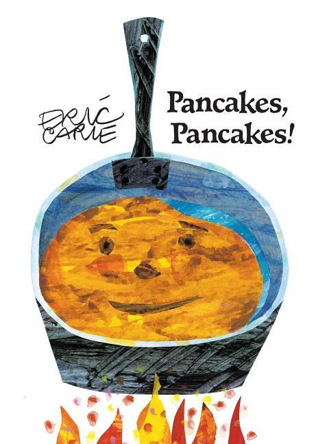 Pancakes, Pancakes]  Eric Carle  Taschenbuch  World of Eric Carle  Englisch  1998 - Carle, Eric
