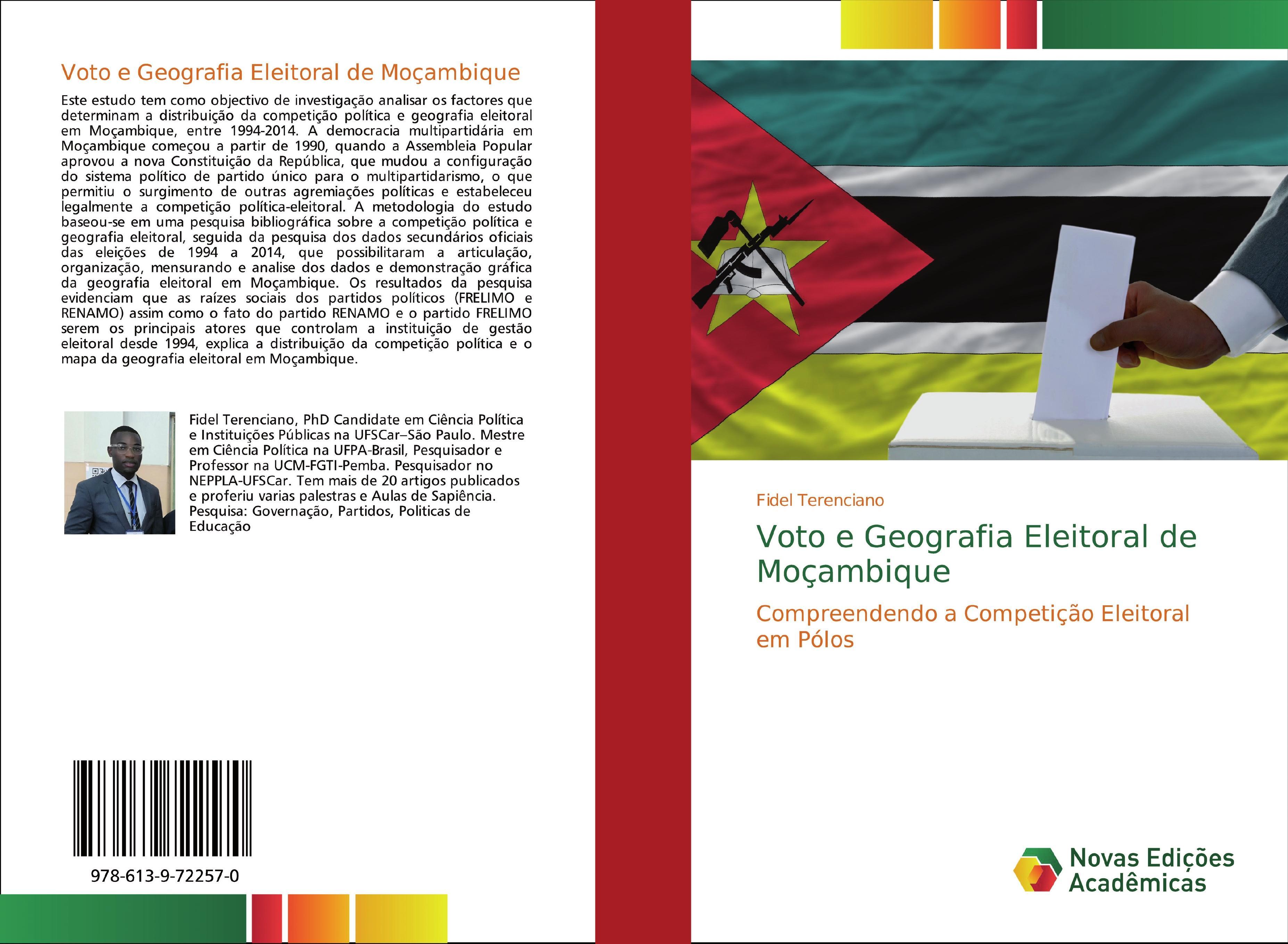 Voto e Geografia Eleitoral de Moçambique  Compreendendo a Competição Eleitoral em Pólos  Fidel Terenciano  Taschenbuch  Paperback  Portugiesisch  2019 - Terenciano, Fidel