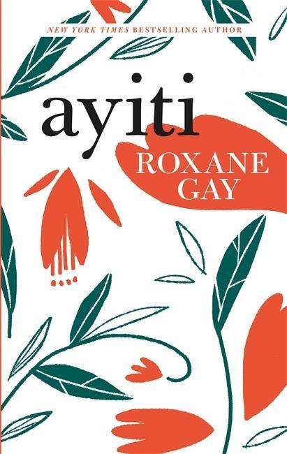 Ayiti  Roxane Gay  Buch  Englisch  2018