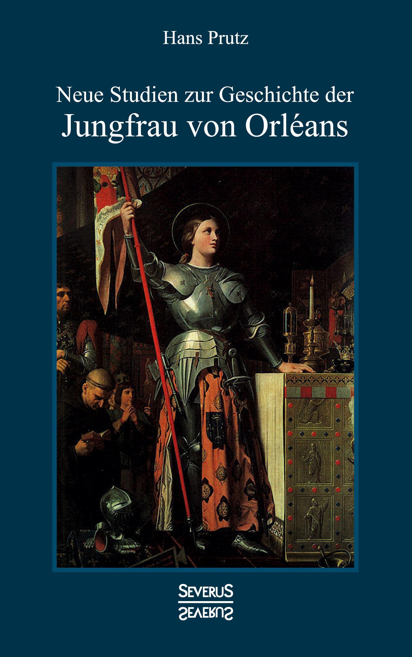 Neue-Studien-zur-Geschichte-der-Jungfrau-von-Orleans-Hans-Prutz-Taschenbuch