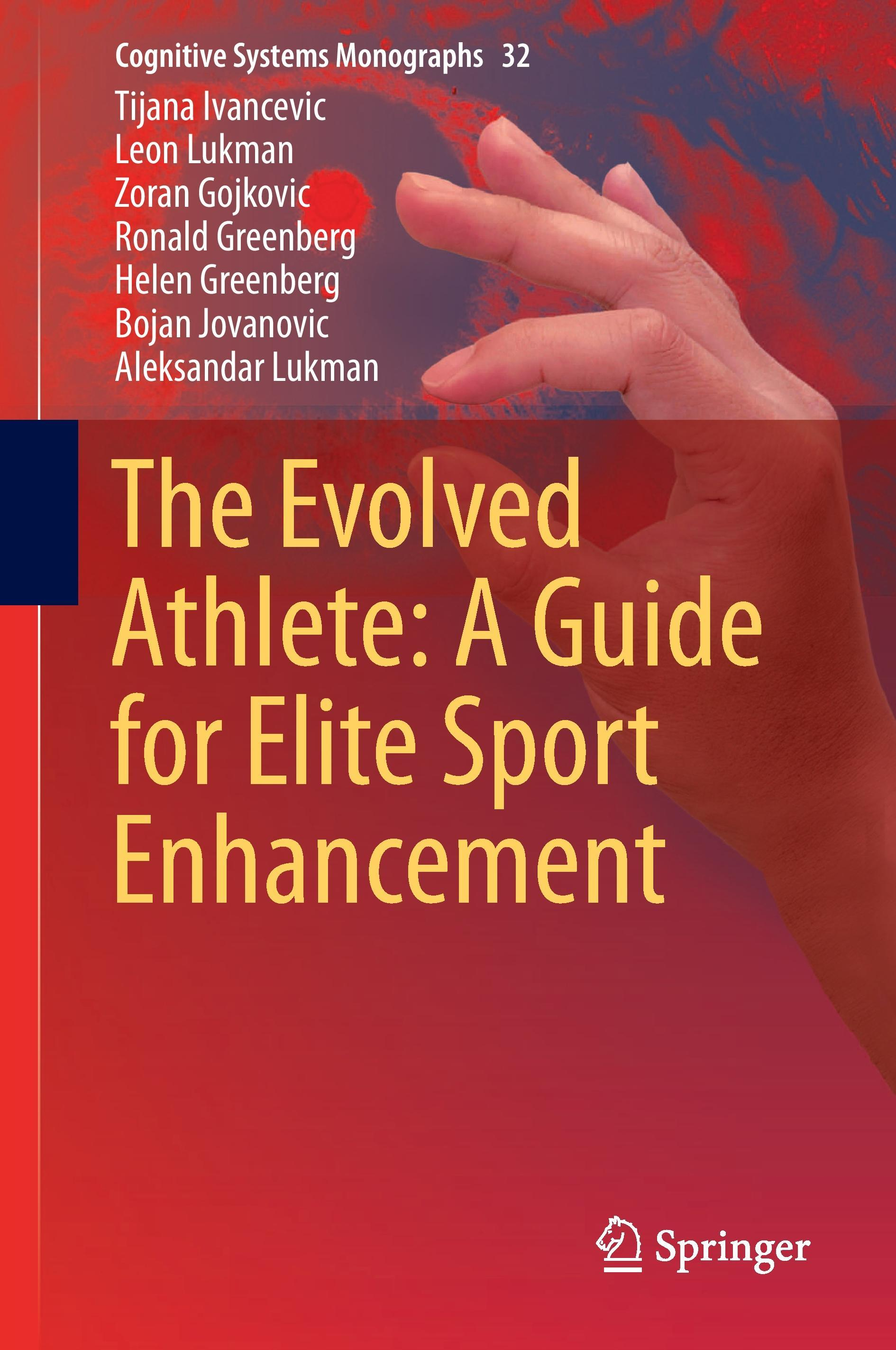 The Evolved Athlete: A Guide for Elite Sport Enhancement Tijana Ivancevic Buch