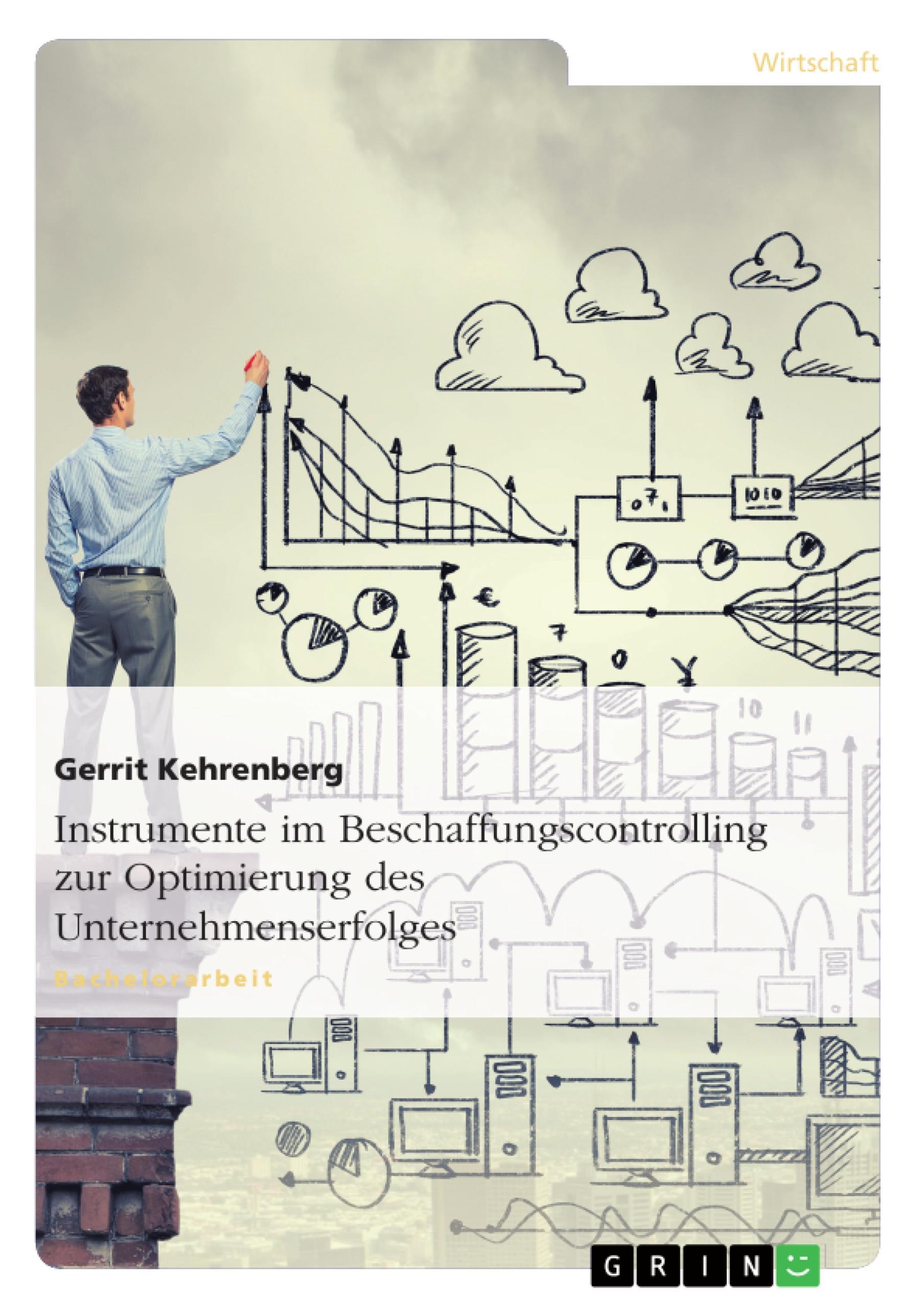 Instrumente im Beschaffungscontrolling zur Optimierung des Unternehmenserfolges  Gerrit Kehrenberg  Taschenbuch  Deutsch  2010 - Kehrenberg, Gerrit