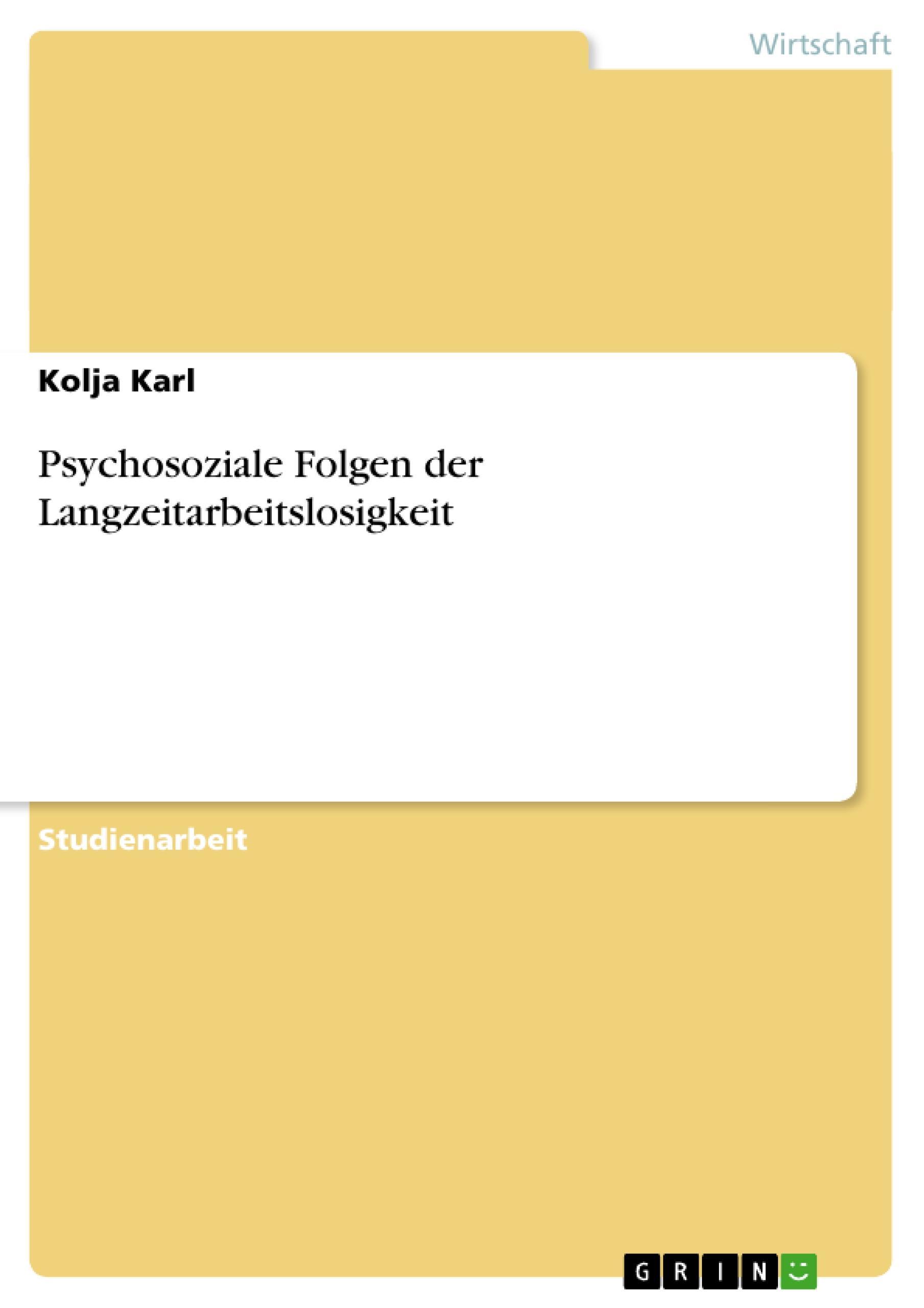 Psychosoziale Folgen der Langzeitarbeitslosigkeit  Kolja Karl  Taschenbuch  Deutsch  2011 - Karl, Kolja
