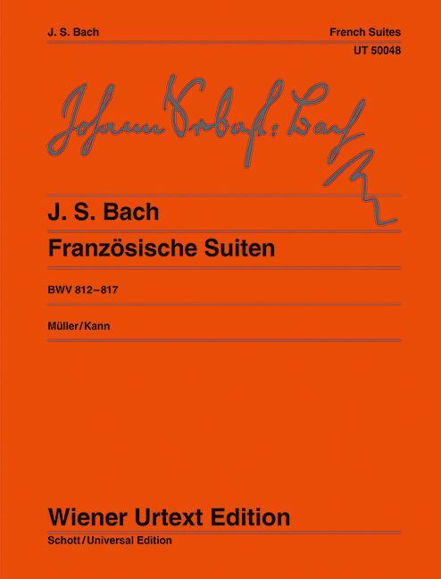 Französische Suiten  BWV 812 - 817  Hans-Christian Müller  Taschenbuch  Deutsch  1983 - Müller, Hans-Christian