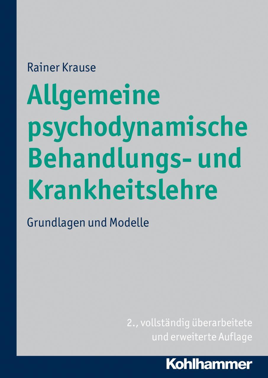Allgemeine-psychoanalytische-Krankheitslehre-Bd-1-Grundlagen-Rainer-Krause