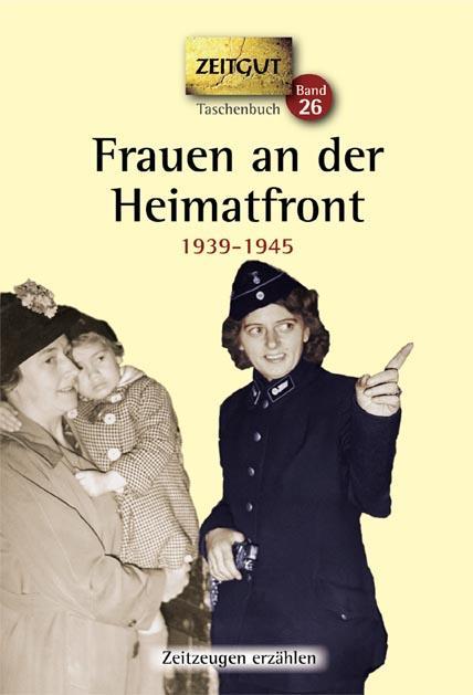 Frauen-an-der-Heimatfront-Erinnerungen-1939-1945-Juergen-Kleindienst-Taschenbuch